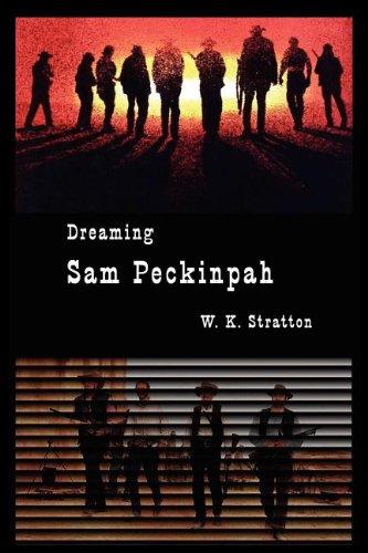 9780983596875: Dreaming Sam Peckinpah