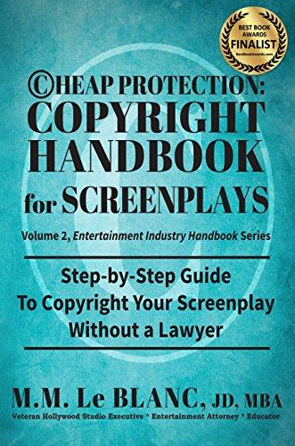 9780983600862: ©HEAP PROTECTION: COPYRIGHT HANDBOOK FOR SCREENPLAYS