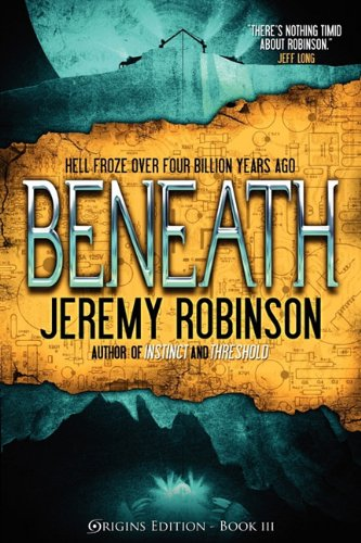 9780983601708: Beneath (Origins Edition)