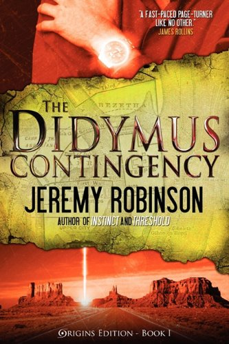 9780983601739: The Didymus Contingency (Origins Edition)