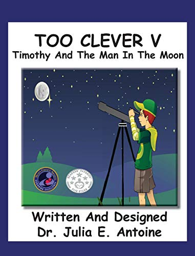 9780983602958: Too Clever V: Timothy and The Man In The Moon