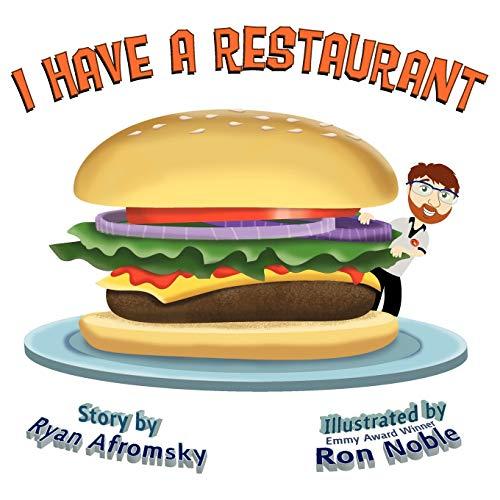 I Have a Restaurant: Ryan Afromsky