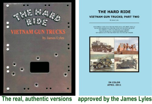 9780983609247: The Hard Ride Vietnam Gun Trucks Vol 1 & 2 in COLOR : 2 BOOK SET! by James Lyles (Volumes 1 & 2 in COLOR : 2 BOOK SET)