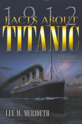 9780983610335: 1912 Facts About the Titanic