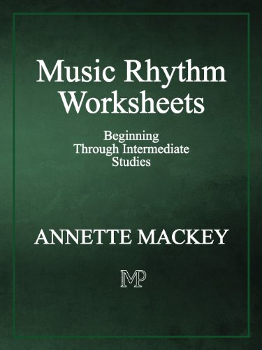 Music Rhythm Worksheets: Annette Mackey