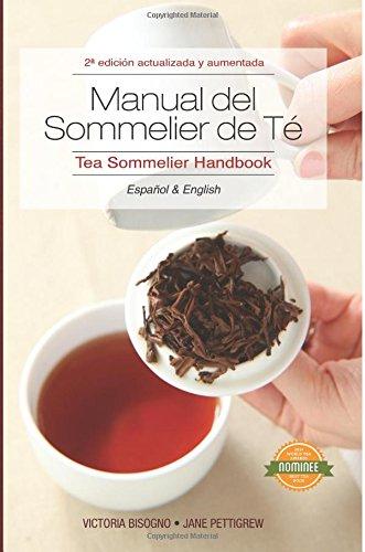 9780983610656: Tea Sommelier Handbook: Manual del Sommelier de Té