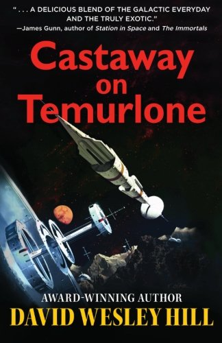 9780983611714: Castaway on Temurlone: Universe of Miracles: 1