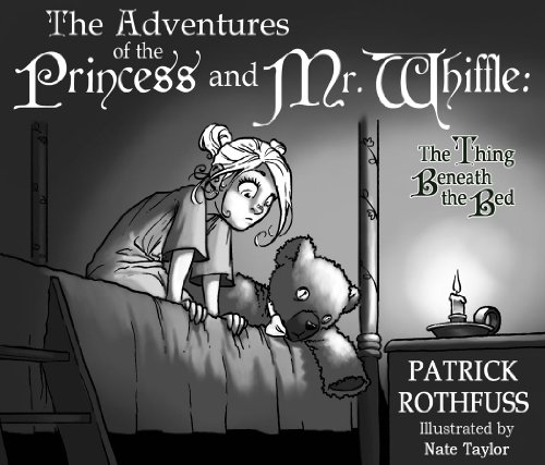 9780983613121: The Adventures of the Princess and Mr. Whiffle: The Thing Beneath the Bed