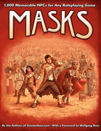 9780983613312: Masks: 1,000 Memorable NPCs for Any Roleplaying Game (EGP42002)