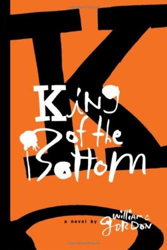 9780983617907: King of the Bottom: A Novel