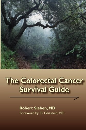 9780983617990: The Colorectal Cancer Survival Guide