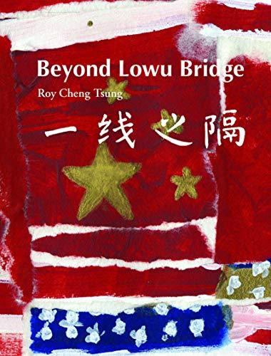 Beyond Lowu Bridge: Tsung, Roy Cheng