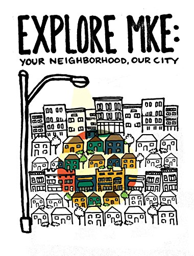 9780983622291: Explore MKE: Your Neighborhood, Our City (English and Spanish Edition)