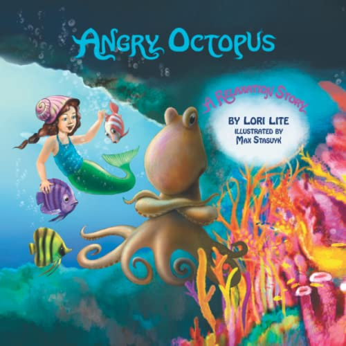 9780983625681: Angry Octopus: An Anger Management Story Introducing Active Progressive Muscular Relaxation and Deep Breathing