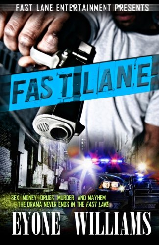 Fast Lane (Fast Lane Entertainment): Williams, Eyone