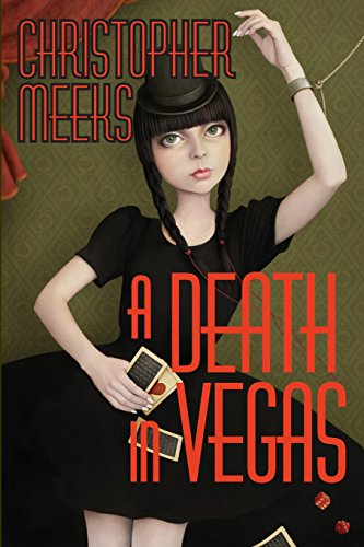 A Death in Vegas: Meeks, Christopher