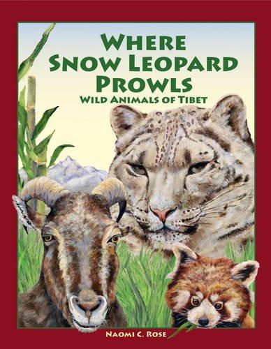 9780983633303: Where Snow Leopard Prowls: Wild Animals of Tibet