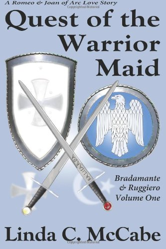 9780983636205: Quest of the Warrior Maid: Bradamante & Ruggiero series