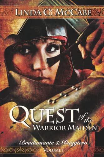 9780983636212: Quest of the Warrior Maiden: Bradamante & Ruggiero Series (Volume 1)