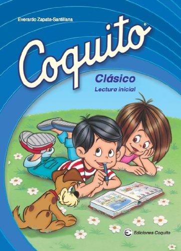 9780983637707: Coquito Clasico: Lectura Inicial