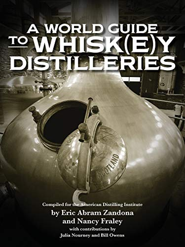9780983638940: A World Guide to Whiskey Distilleries