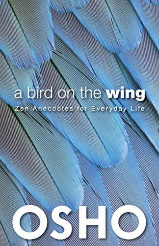 9780983640080: A Bird on the Wing: Zen Anecdotes for Everyday Life