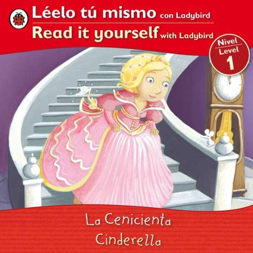 9780983645016: Cinderella/ Cenicienta: Bilingual Fairy Tales (Level 1) (Read It Yourself, Level 1) (Spanish Edition)