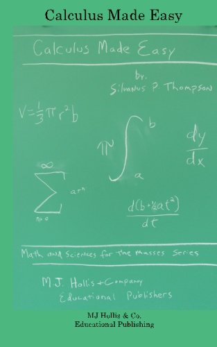 9780983649502: Calculus Made Easy