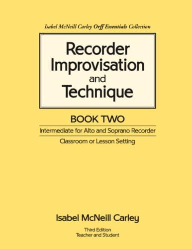 9780983654513: Recorder Improvisation and Technique Book Two - Intermediate for Alto and Soprano Recorder