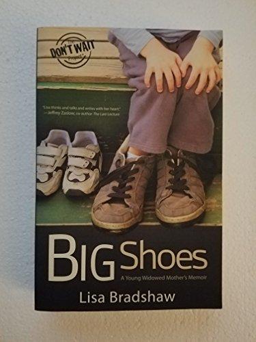 9780983654612: Big Shoes: A Young Widowed Mother's Memoir