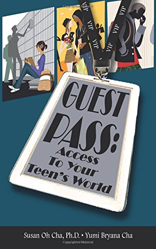 9780983655107: Guest Pass: Access To Your Teen's World