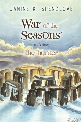 9780983656777: War of the Seasons, Book Three: The Hunter (Volume 3)