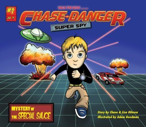 9780983657408: Chase Danger: Super Spy - Mystery of the Special Sauce (#1)