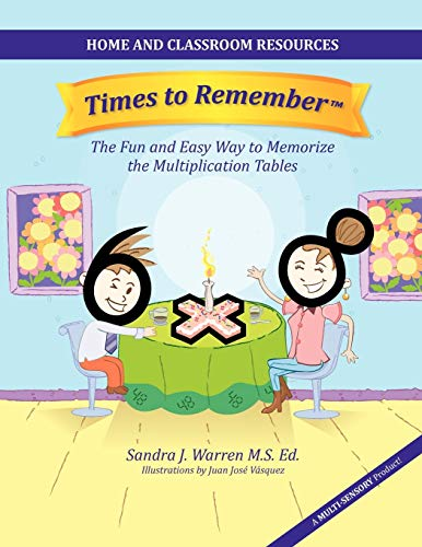 9780983658016: Times to Remember: The Fun and Easy Way to Memorize the Multiplication Tables: Home and Classroom Resources