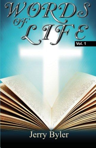 Words Of Life Volume One: Powerful, Faith: Byler, Jerry