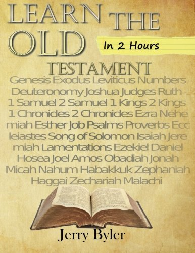 Learn The Old Testament In Two Hours: Byler, Jerry