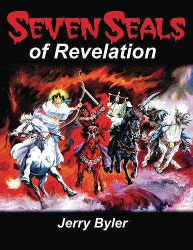Seven Seals Of Revelation: Byler, Jerry