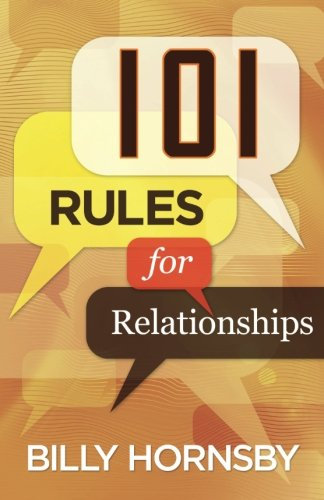 101 Rules for Relationships: 101 Relational Intersections: Hornsby, Billy