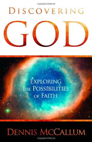 9780983668138: Discovering God: Exploring the Possibilities of Faith