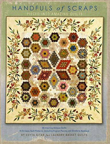 Handfuls of Scraps - Pieced into Amazing: Edyta Sitar