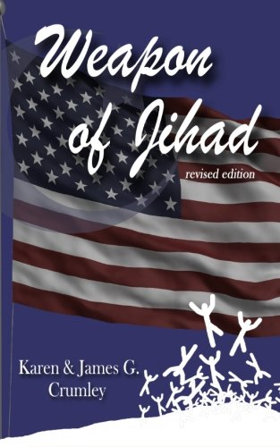 9780983669005: Weapon of Jihad, revised edition: A political thriller about a smallpox biowarfar attack by an Iranian/Iraqi Coalition followed by a military attack along the Texas border, revised edition