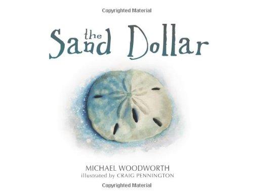 The Sand Dollar: Michael Woodworth