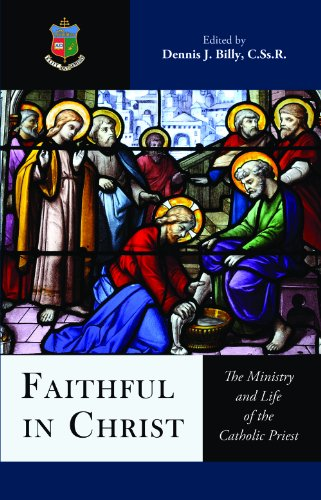 9780983674016: Faithful in Christ: The Ministry and Life of the Catholic Priest