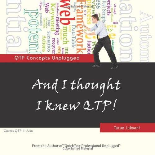 And I thought I knew QTP!: QTP Concepts Unplugged: Lalwani, Tarun