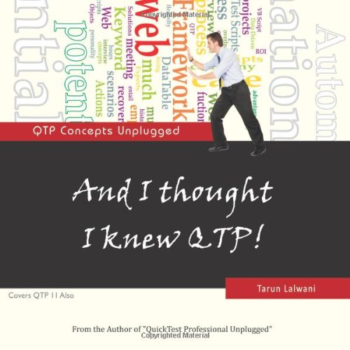9780983675907: And I thought I knew QTP!: QTP Concepts Unplugged