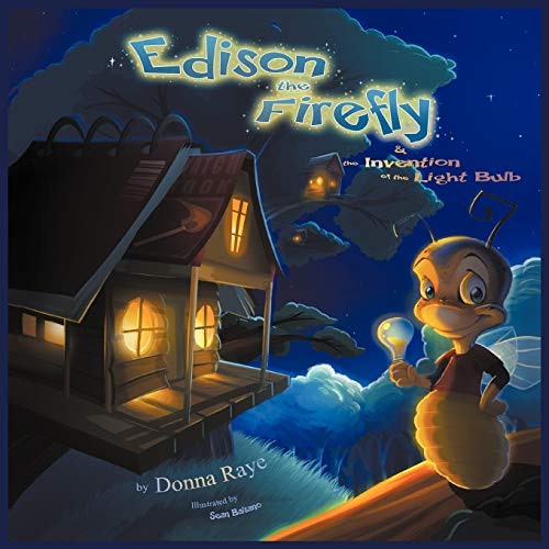 9780983677109: Edison the Firefly and the Invention of the Light Bulb (Multilingual Edition)