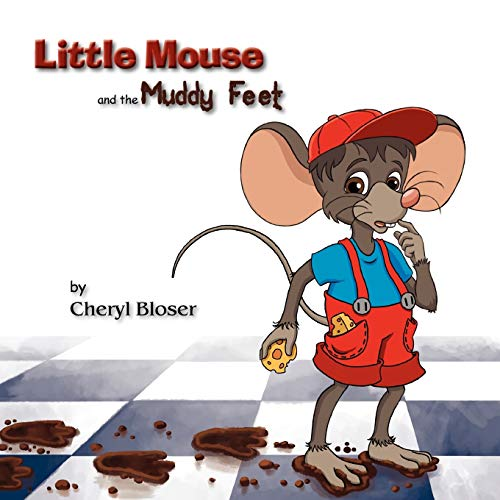 9780983677116: Little Mouse and the Muddy Feet