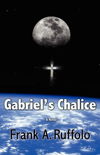 9780983680307: Gabriel's Chalice