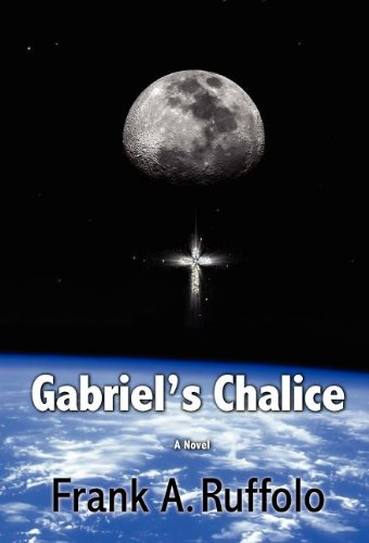 9780983680321: Gabriel's Chalice