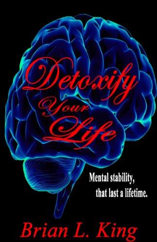 9780983680963: Detoxify Your Life